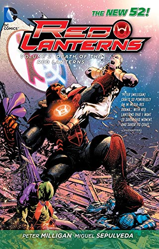 Red Lanterns Vol. 2: The Death of the Red Lanterns (The New 52)