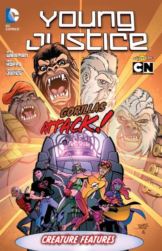 Young Justice Vol. 3: Creature Features: Weisman, Greg, Hopps,