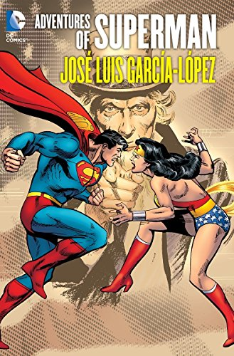 9781401238568: Adventures of Superman: Jose Luis Garcia Lopez HC