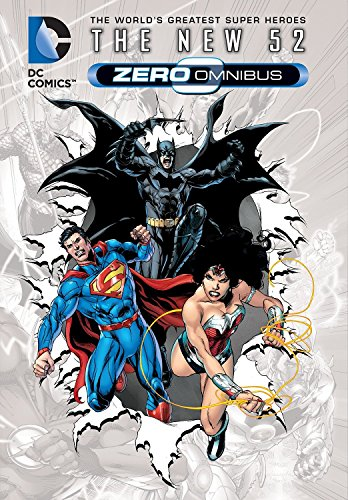 DC Comics: The New 52 Zero: Zero (Hardback)