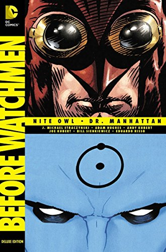 Before Watchmen: Nite Owl - Dr. Manhattan (Deluxe Edition)
