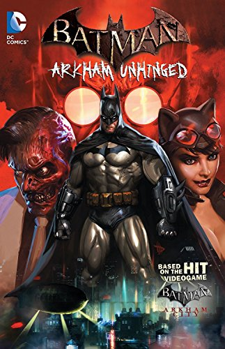 Batman Arkham Unhinged TP Vol 1