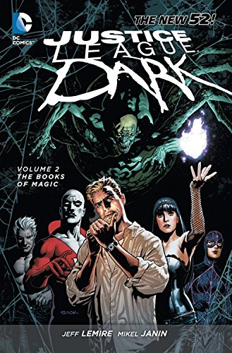 9781401240240: Justice League Dark Volume 2: The Books of Magic (The New 52)