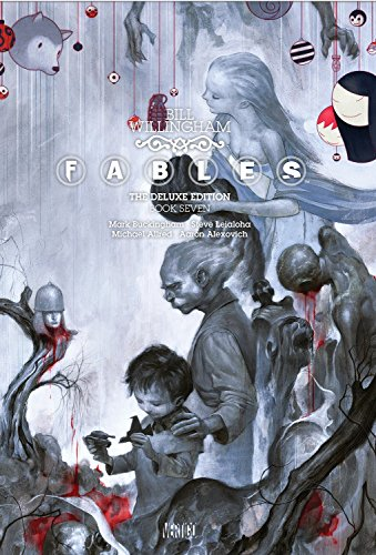 9781401240400: Fables: The Deluxe Edition Book Seven