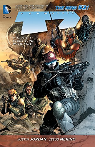 9781401240929: Team 7 Vol. 1: Fight Fire With Fire (The New 52)