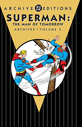 9781401241070: Superman The Man of Tomorrow Archives Volume 3 HC