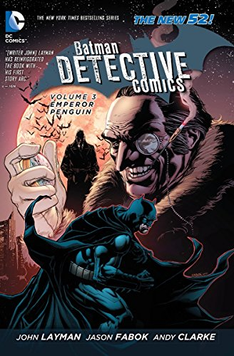 9781401242664: Batman: Detective Comics Vol. 3: Emperor Penguin (The New 52)