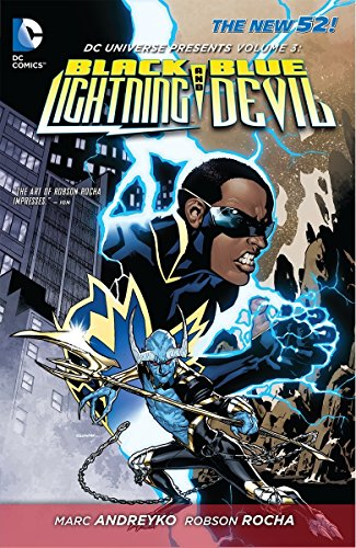 DC Universe Presents Volume 3 Black Lightning: Marc Andreyko, Robson