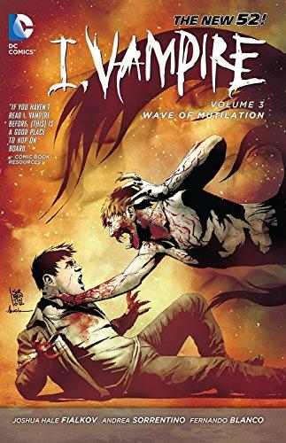 I, Vampire 3: Fialkov, Joshua Hale/