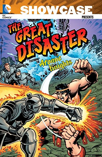9781401242909: Showcase Presents: The Great Disaster Featuring the Atomic Knights TP