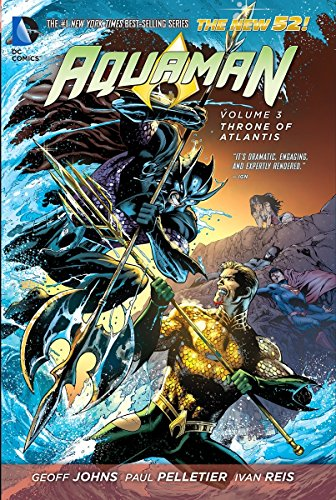 9781401243098: Aquaman Vol. 3: Throne of Atlantis (The New 52)