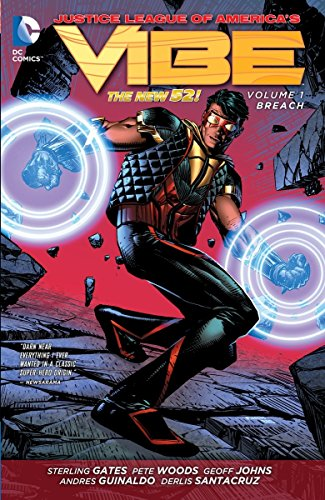 Justice League of America's Vibe Vol. 1: Breach (The New 52): Geoff Johns