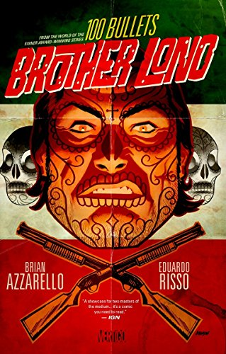 9781401245061: 100 Bullets: Brother Lono: From the World of the Eisner Award-Winning Series