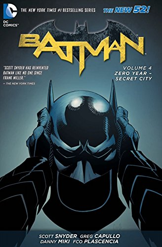 Zero Year-Secret City (Batman, Vol. 4) (The New 52)