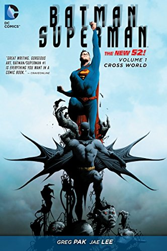Batman/Superman Vol. 1: Cross World (The New 52): Greg Pak