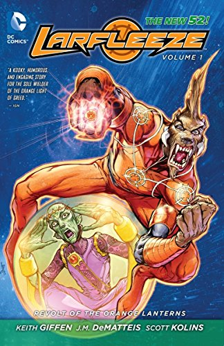 9781401245214: Larfleeze Vol. 1: Revolt of the Orange Lanterns (The New 52)