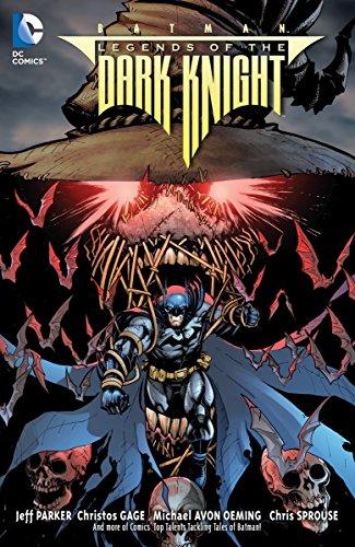 Batman: Legends of the Dark Knight Vol.: Jeff Parker, Michael
