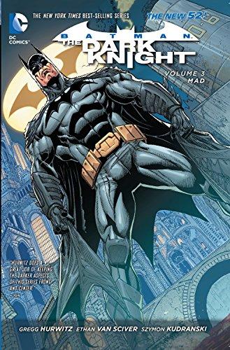 Batman - The Dark Knight Vol. 3: Mad