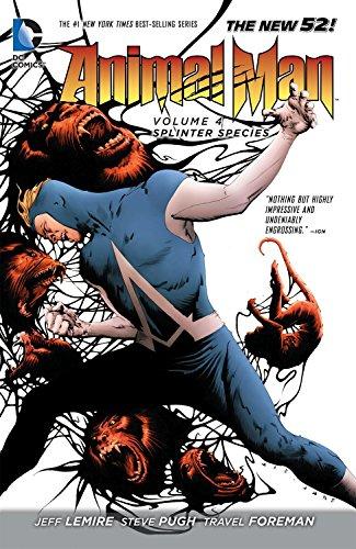 9781401246440: Animal Man Vol. 4: Splinter Species (The New 52) (Animal Man (DC Comics))
