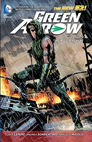 9781401246907: Green Arrow Volume 4: The Kill Machine TP (The New 52) (Green Arrow (DC Comics Paperback))