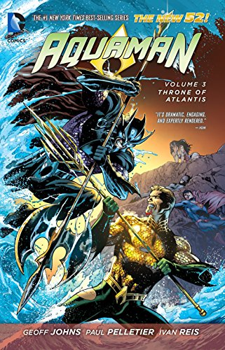 9781401246952: Aquaman Vol. 3: Throne of Atlantis (The New 52)