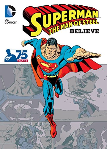 Superman the Man of Steel: Believe (Paperback)