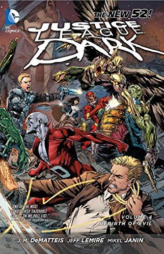 Justice League Dark Vol. 4: The Rebirth of Evil (The New 52)