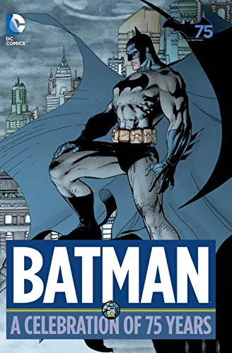 Batman: A Celebration of 75 Years: Various