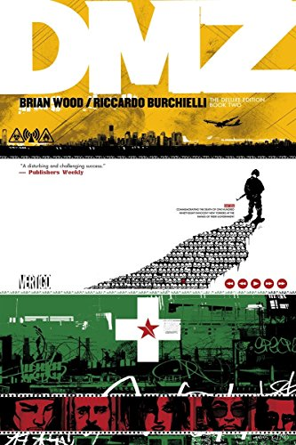 DMZ The Deluxe Edition Book Two: Wood, Brian