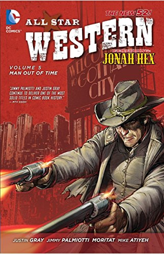 9781401249939: All Star Western Vol. 5: Man Out of Time (The New 52): Featuring Jonah Hex