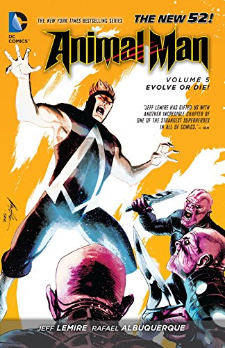Animal Man Volume 5: Evolve or Die! TP (The New 52) (Paperback)