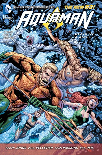 9781401249953: Aquaman Volume 4: Death of a King TP (The New 52)