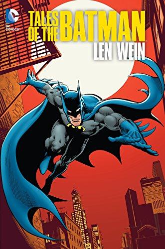 Tales of the Batman: Len Wein HC (Hardcover): Len Wein