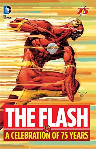 The Flash: A Celebration of 75 years: Fox, Gardner, Johns, Geoff