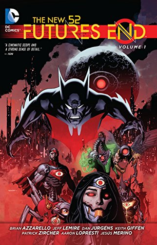The New 52 : Futures End Vol. 1