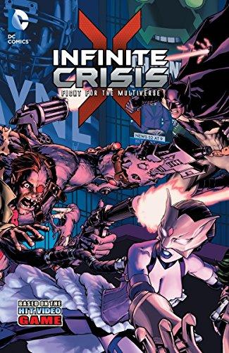 Infinite Crisis: Fight for the Multiverse: Dan Abnett