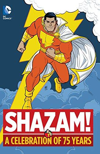 9781401255381: Shazam!: A Celebration of 75 Years