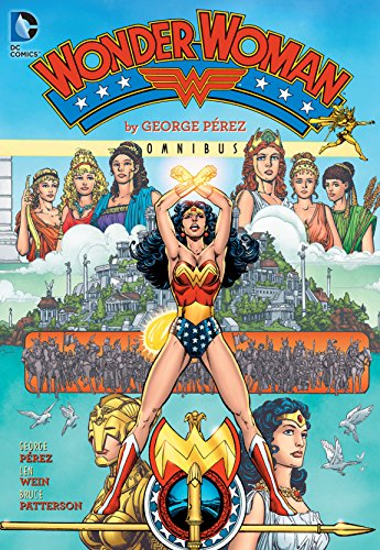 9781401255473: Wonder Woman by George Perez Omnibus HC