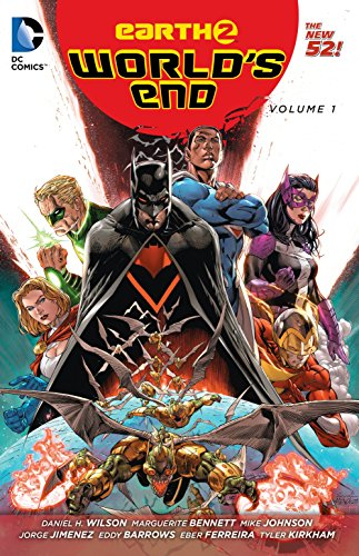 Earth 2: World's End Vol. 1 (The: Wilson, Daniel H.;