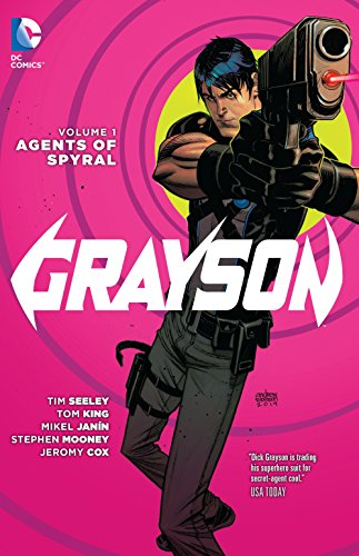 9781401257590: Grayson Vol. 1: Agents Of Spyral (The New 52)