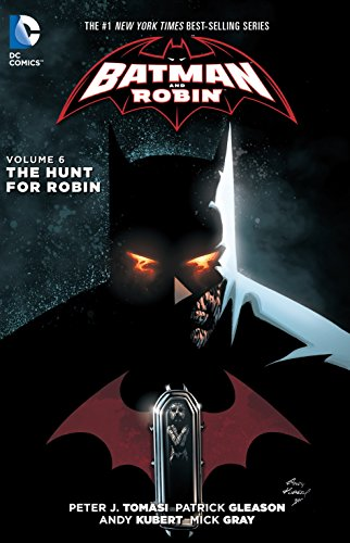 9781401258009: Batman And Robin Vol. 6: The Hunt For Robin (The New 52)
