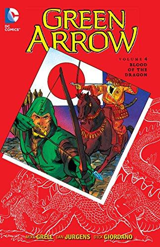 9781401258221: Green Arrow Vol. 4: Blood of the Dragon (Green Arrow (DC Comics Paperback))