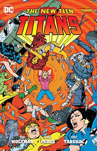 9781401258542: New Teen Titans Vol. 3