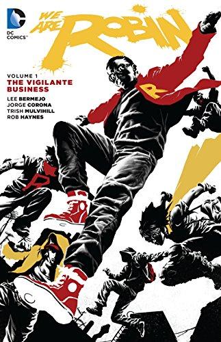 9781401259822: We Are Robin Vol. 1: The Vigilante Business