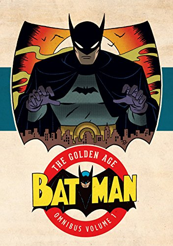 Batman: The Golden Age Omnibus Vol. 1 Format: Hardcover
