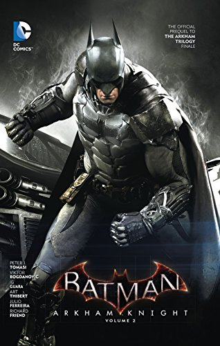 9781401260675: Batman: Arkham Knight Vol. 2: The Official Prequel to the Arkham Trilogy Finale