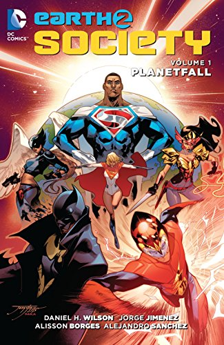 Earth 2: Society Vol. 1: Planetfall: Wilson, Daniel H.