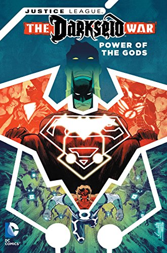 9781401261498: Justice League: Darkseid War - Power of the Gods