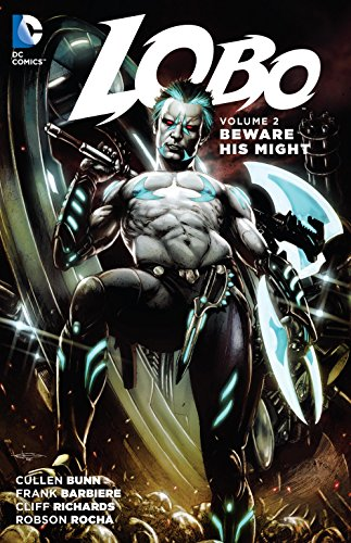9781401261504: Lobo Vol. 2: Beware His Might