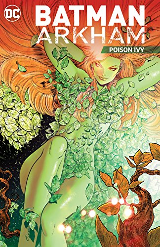 Batman Arkham: Poison Ivy